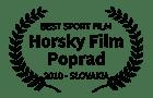Award Best Sport Film - Horsky Film Poprad 2010